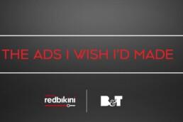 The Ads I Wish I'd Made